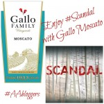 Enjoy the new season of #Scandal with Gallo Moscato