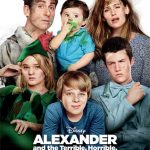 Alexander and the Very Bad Day in Theaters!