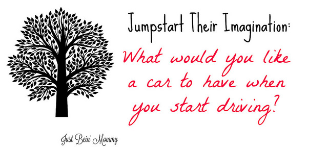 Jumpstart their imagination: Cars