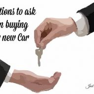 Questions to ask when buying your new Car
