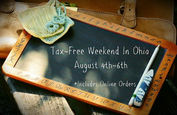 Be Ready for Ohio's Tax Free Weekend! August 4-6, 2017