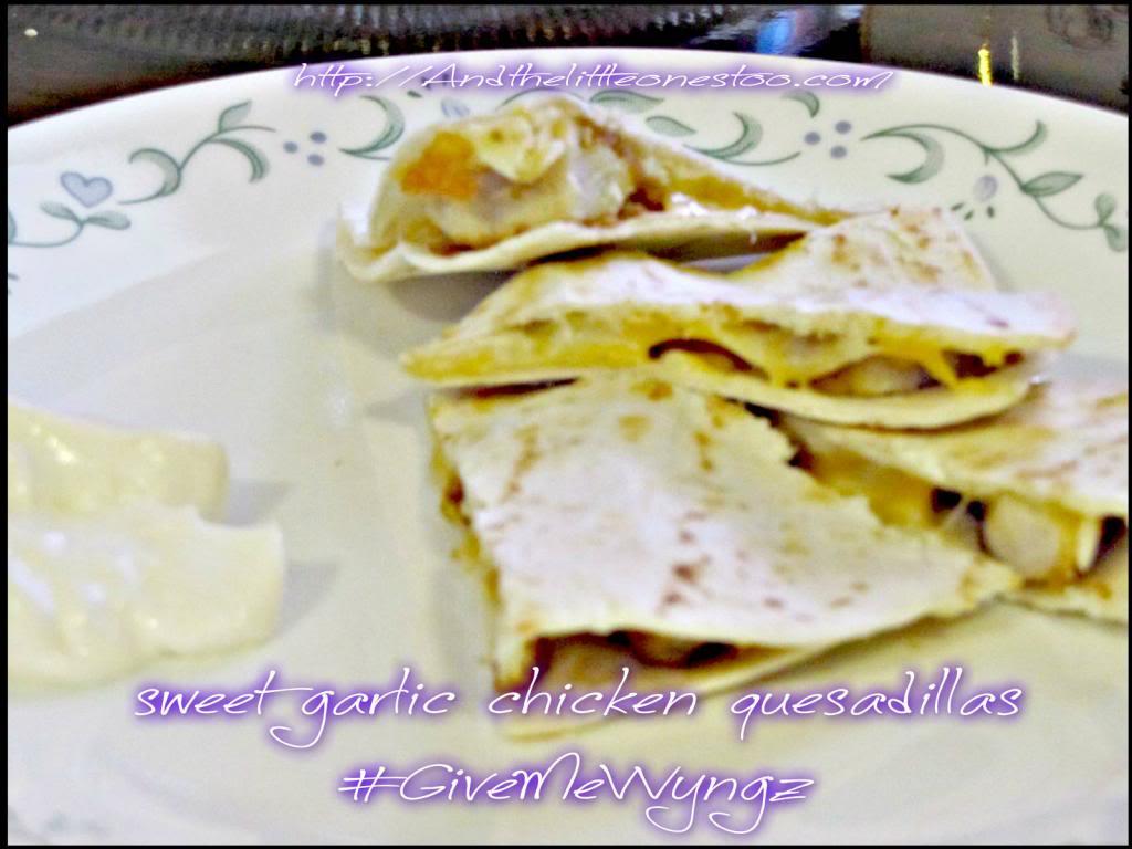 Yummy Sweet Garlic Chicken Quesadillas #GiveMeWyngz #cbias