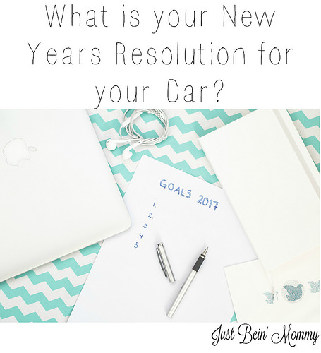 What is your New Years Resolution for your Car?