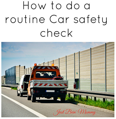 How to do a routine Car safety check