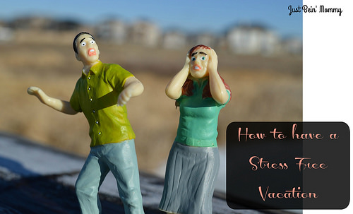 How to have a stress free vacation