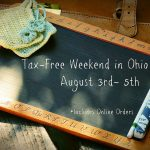 Be Ready for Ohio's Tax Free Weekend! August 3-5, 2018