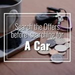 Search the offers before searching for a car