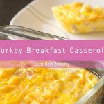 Leftover Thanksgiving Turkey? Make a Breakfast Casserole!