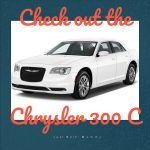 Take a look at the 2017 Chrysler 300 C