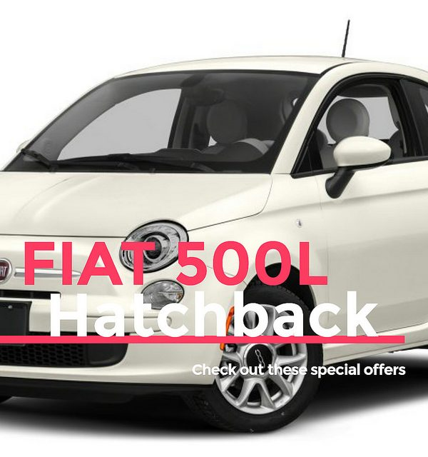 Special offers for the FIAT 500L Hatchback