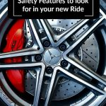 Safety Features to look for in your new ride