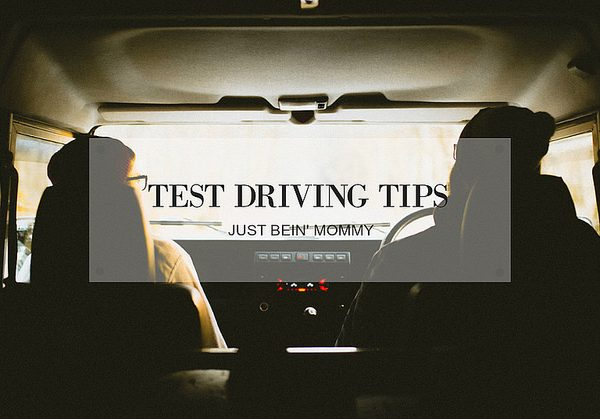 Test Driving Tips