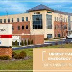 Quick Answers to questions: Urgent Care or the Emergency Room