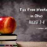 Be Ready for Ohio's Tax Free Weekend! August 2-4, 2019