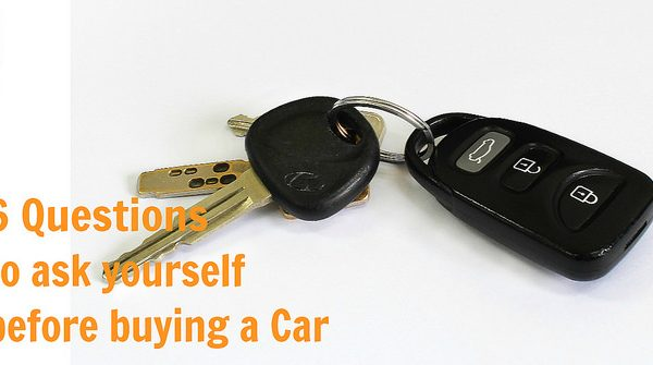 6 questions to ask yourself before buying a car