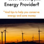 Have you thought about choosing your Energy Provider?