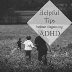 Most children are just full of energy and don't always have ADHD