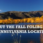 Check out the fall foliage at these PA locations